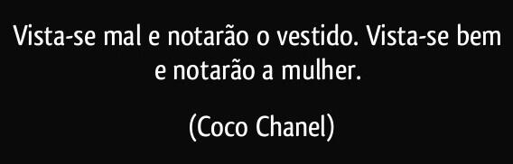 Frase da Coco Chanel